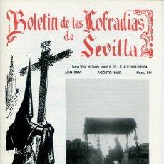 Libri: BOLETIN DE LAS COFRADIAS DE SEVILLA Nº 311 AGOSTO 1985. Lote 194992620