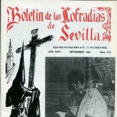 Libri: BOLETIN DE LAS COFRADIAS DE SEVILLA Nº 312 SEPTIEMBRE 1985. Lote 194992675