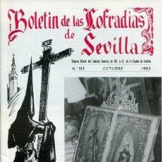 Libri: BOLETIN DE LAS COFRADIAS DE SEVILLA Nº 313 OCTUBRE 1985. Lote 194992728