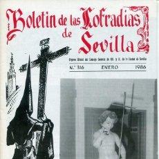 Libri: BOLETIN DE LAS COFRADIAS DE SEVILLA Nº 316 ENERO 1986. Lote 194992873
