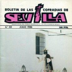 Libri: BOLETIN DE LAS COFRADIAS DE SEVILLA Nº 321 JUNIO 1986. Lote 194993091