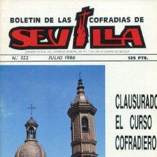 Libri: BOLETIN DE LAS COFRADIAS DE SEVILLA Nº 322 JULIO 1986. Lote 194993135