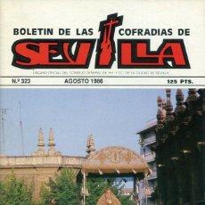 Libri: BOLETIN DE LAS COFRADIAS DE SEVILLA Nº 323 AGOSTO 1986. Lote 194993168