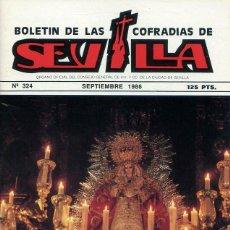 Libri: BOLETIN DE LAS COFRADIAS DE SEVILLA Nº 324 SEPTIEMBRE 1986. Lote 194993218