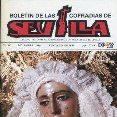 Libri: BOLETIN DE LAS COFRADIAS DE SEVILLA Nº 363 DICIEMBRE 1989. Lote 194995532