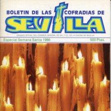 Libros: BOLETIN DE LAS COFRADIAS DE SEVILLA ESPECIAL SEMANA SANTA 1986. Lote 194996440