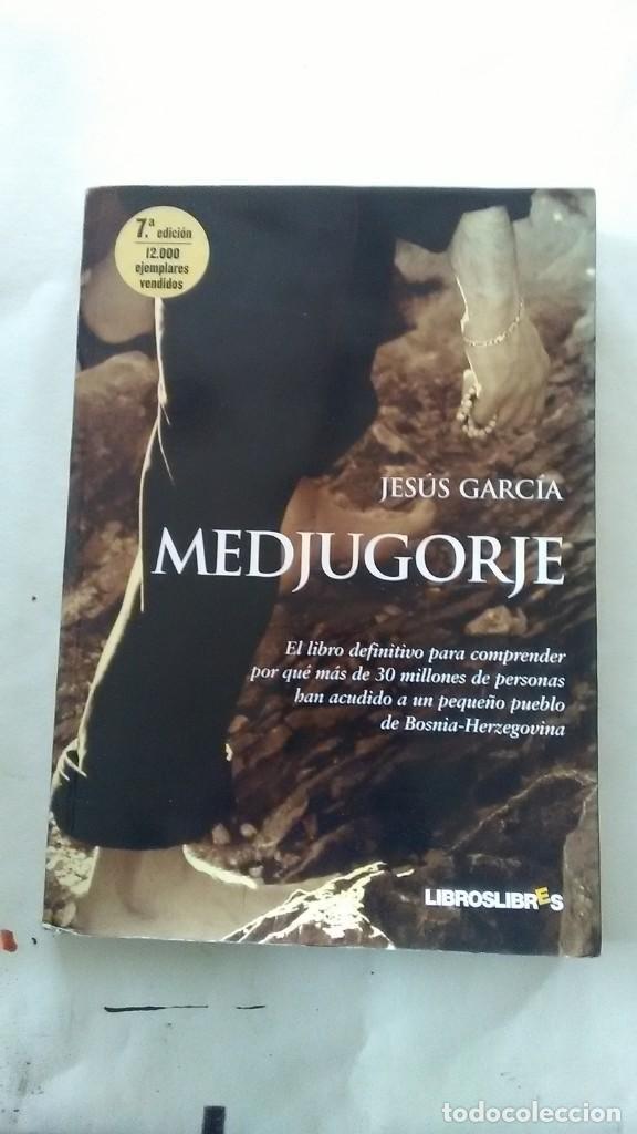 MEDJUGORJE. JESÚS GARCÍA (Libros Nuevos - Humanidades - Religión)