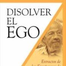 Libros: DISOLVER EL EGO. Lote 195373283