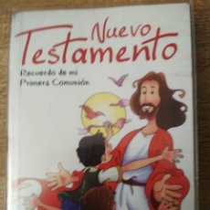 Libros: NUEVO TESTAMENTO. RECUERDO DE MI PRIMERA COMUNIÓN. Lote 195497151