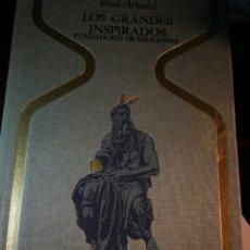 Libros: LOS GRANDES INSPIRADOS. PAUL ARNOLD. Lote 196206165