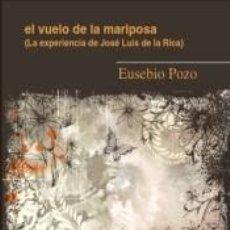 Libros: EL VUELO DE LA MARIPOSA. Lote 198976591