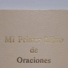 Libros: MI PRIMER LIBRO DE ORACIONES. Lote 199762435