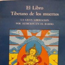 Libri: EL LIBRO TIBETANO DE LOS MUERTOS. Lote 201261578