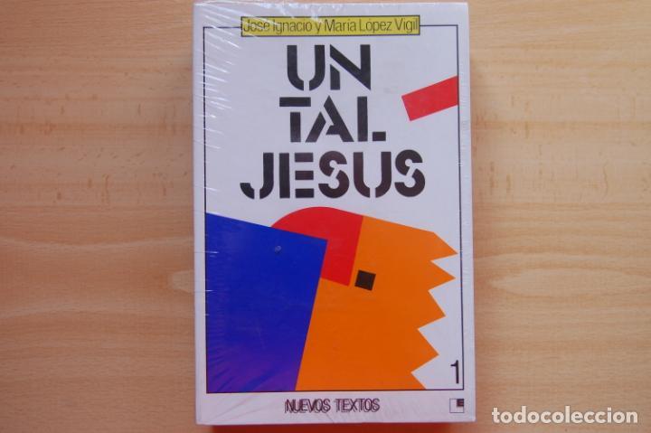 UN TAL JESÚS (Libros Nuevos - Humanidades - Religión)