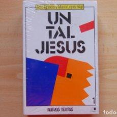 Libros: UN TAL JESÚS. Lote 201725037