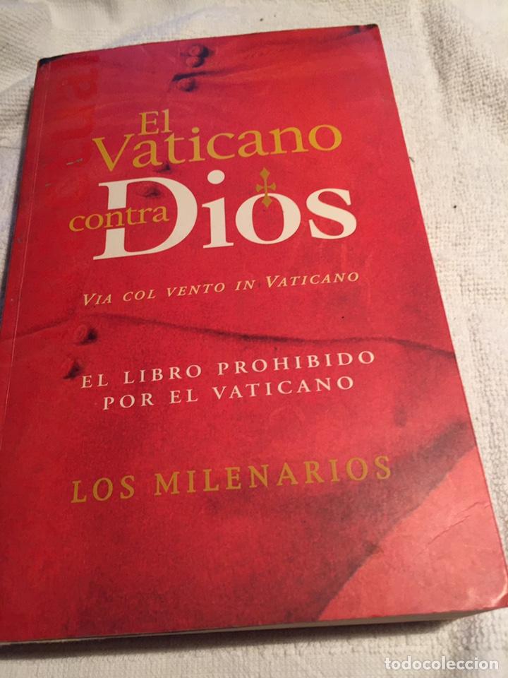 EL VATICANO CONTRA DIOS (Libros Nuevos - Humanidades - Religión)
