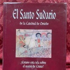 Libros: EL SANTO SUDARIO DE LA CATEDRAL DE OVIEDO. Lote 202271702