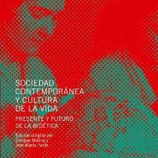 Libros: SOCIEDAD CONTEMPORÁNEA Y CULTURA DE LA VIDA (VV.AA.) EUNSA 2006. Lote 203069993
