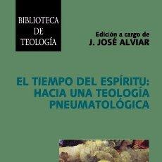 Libros: EL TIEMPO DEL ESPÍRITU: HACIA UNA TEOLOGÍA PNEUMATOLÓGICA (J.J. ALVIAR) EUNSA 2006. Lote 203265221