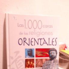Libros: LAS MIL CARAS DE LAS RELIGIONES ORIENTALES. Lote 206135967