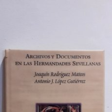 Livres: ARCHIVOS Y DOCUMENTOS EN LAS HERMANDADES SEVILLANAS. Lote 207747580