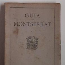 Libros: GUIA DE MONTSERRAT - MONASTERIO DE MONTSERRAT 1943. Lote 208812660