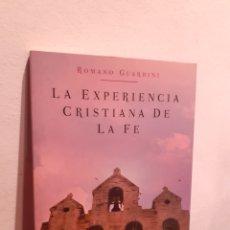 Libros: LA EXPERIENCIA CRISTIANA DE LA FE. Lote 210197036
