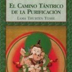 Libros: EL CAMINO TÁNTRICO DE LA PURIFICACIÓN. Lote 210825557