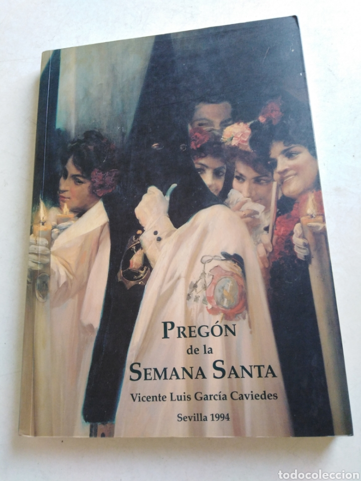 PREGÓN DE LA SEMANA SANTA ( SEVILLA 1994 ) (Libros Nuevos - Humanidades - Religión)