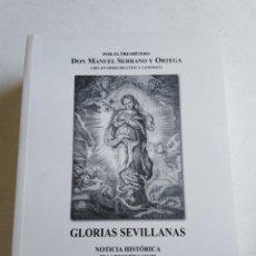 Libros: LIBRO GLORIAS SEVILLANAS ( 2004 ). Lote 212079151