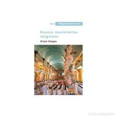 Libros: NUEVOS MOVIMIENTOS RELIGIOSOS - SIEGLER ELIJAH DESCATALOGADO!!! OFERTA!!!. Lote 212943173