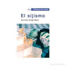 Libros: EL SIJISMO - GURINDER SINGH DESCATALOGADO!!! OFERTA!!!. Lote 212948505