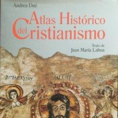 Libros: ATLAS HISTÓRICO DEL CRISTIANISMO. J.M. LABORA. NUEVO REF: AX 575.. Lote 214321611