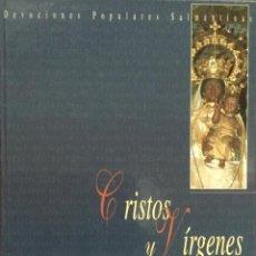 Libros: CRISTOS Y VÍRGENES DE SALAMANCA. RICARDO FERNÁNDEZ. NUEVO. REF: AX 578. Lote 214370015
