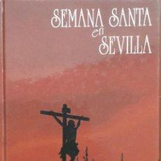 Libros: SEMANA SANTA EN SEVILLA. J.A. ZAMORA. NUEVO REF: AX 579. Lote 214371492