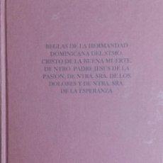 Libri: REGLAS DE LA HERMANDAD DOMINICANA DEL STº. CRISTO DE LA BUENA MUERTE. NUEVO REF: AX 614.. Lote 214700927