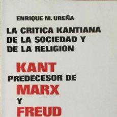 Libros: LA CRÍTICA KANTIANA DE LA SOCIEDAD Y DE LA RELIGION. TECNOS. NUEVO.. Lote 222125692