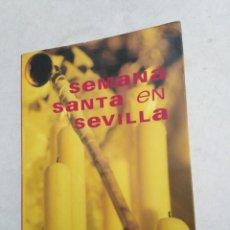 Libros: GUÍA DE LA SEMANA SANTA EN SEVILLA. Lote 222717191