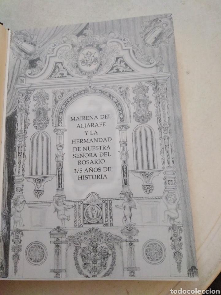 Libros: Mairena del aljarafe y la hermandad de nuestra señora del rosario, 375 años de historia - Foto 4 - 223152757