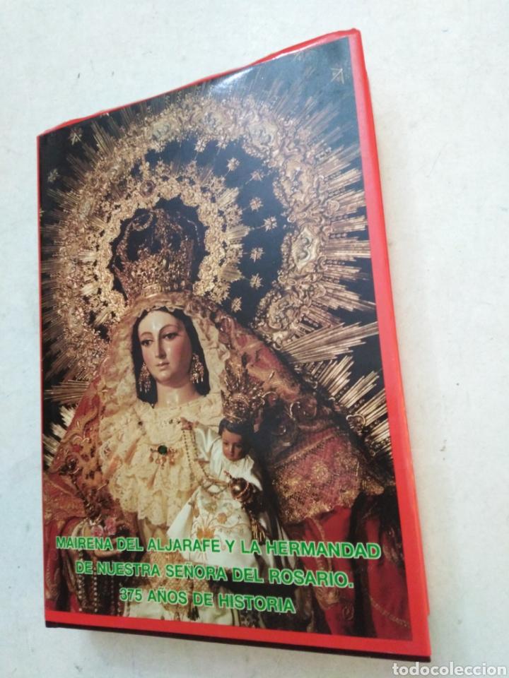 MAIRENA DEL ALJARAFE Y LA HERMANDAD DE NUESTRA SEÑORA DEL ROSARIO, 375 AÑOS DE HISTORIA (Libros Nuevos - Humanidades - Religión)