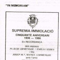 Libros: 1986 CINQUANTÈ ANIVERSARI 24 SETEMBRE 1976 - 24 SETEMBRE 1986 IMMOLACIÓ PER LA SEVA FE I CREENCES. Lote 223708581