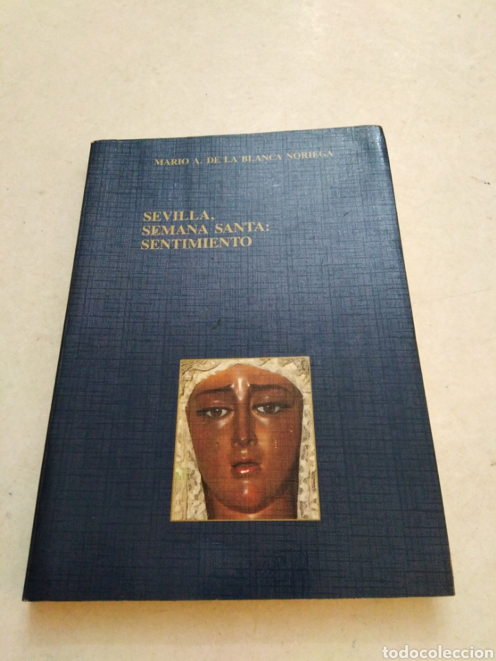 SEVILLA SEMANA SANTA : SENTIMIENTO (Libros Nuevos - Humanidades - Religión)