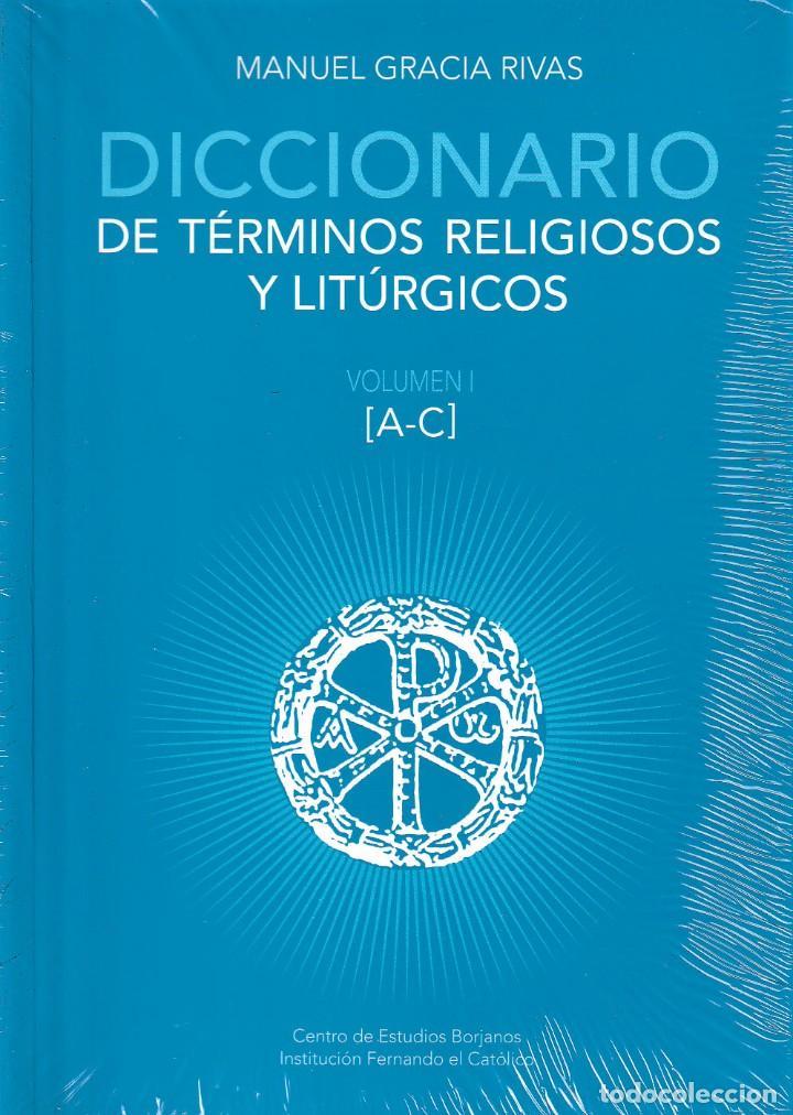 DICCIONARIO DE TÉRMINOS RELIGIOSOS Y LITÚRGICOS 3 VOLS. (M. GRACIA RIVAS) I.F.C. 2020 (Libros Nuevos - Humanidades - Religión)