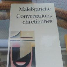 Libros: CONVERSATIONS CHRÉTIENNES DE MALEBRANCHE EN FRANCÉS. Lote 226247160