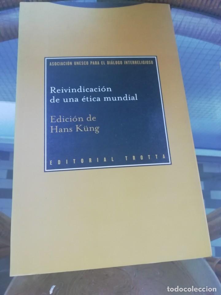 REIVINDICACIÓN DE UNA ÉTICA MUNDIAL POR HANS KÜNG (Libros Nuevos - Humanidades - Religión)