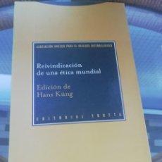 Libros: REIVINDICACIÓN DE UNA ÉTICA MUNDIAL POR HANS KÜNG. Lote 226265580