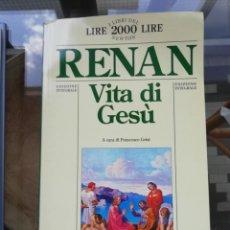 Libros: VITA DI GESÙ EN ITALIANO DE RENAN. Lote 226500105