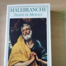 Libros: MALEBRANCHE TRAITÉ DE MORALE EN FRANCÉS. Lote 226766355