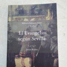 Libros: EL EVANGELIO SEGÚN SEVILLA. Lote 228345821