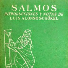 Libros: SALMOS.LUIS ALONSO SCHOKEL. Lote 234554710
